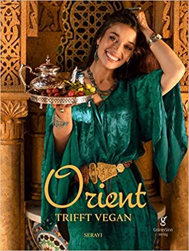 Orient trifft Vegan - das sind Rezepte, die Geschichten erzählen. Mit über 80 zauberhaften Gerichten, die dich in eine andere Welt eintauchen lassen.